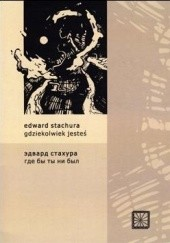 Okładka książki Gdziekolwiek jesteś Edward Stachura