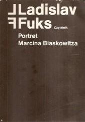 Okładka książki Portret Marcina Blaskowitza Ladislav Fuks