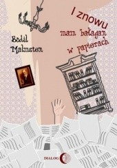 Okładka książki I znowu mam bałagan w papierach Bodil Malmsten
