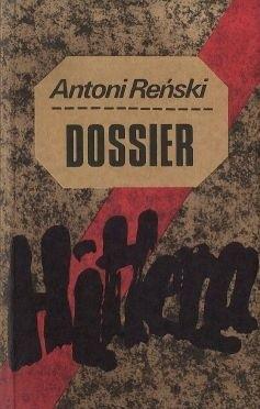 Okładka książki Dossier Hitlera. Teczka 1