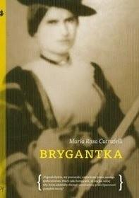 Okładka książki Brygantka Maria Rosa Cutrufelli