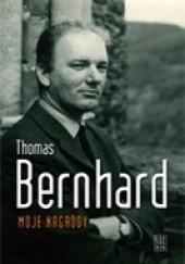 Okładka książki Moje nagrody Thomas Bernhard