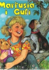 Okładka książki Martusia i Gufi tom 3 Brigitte Yerna,Myriam Mommaerts