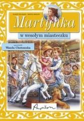 Okładka książki Martynka w wesołym miasteczku Marcel Marlier,Gilbert Delahaye