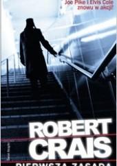 Okładka książki Pierwsza zasada Robert Crais