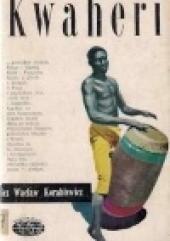 Okładka książki Kwaheri Wacław Korabiewicz