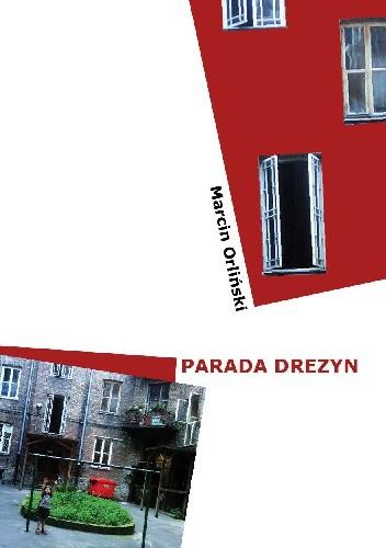 Okładka książki Parada drezyn Marcin Orliński