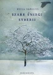 Okładka książki Szare śniegi Syberii Ruta Sepetys