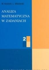 Okładka książki Analiza matematyczna w zadaniach T. 2 Włodzimierz Krysicki,Lech Włodarski