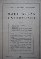 Okładka książki Mały atlas historyczny Ludwik Piotrowicz,Władysław Semkowicz,Czesław Nanke