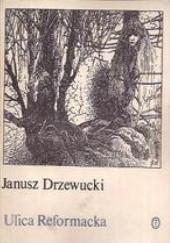 Okładka książki Ulica Reformacka Janusz Drzewucki