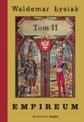 Okładka książki Empireum Tom II Waldemar Łysiak
