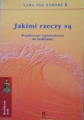 Okładka książki Jakimi rzeczy są Lama Ole Nydahl