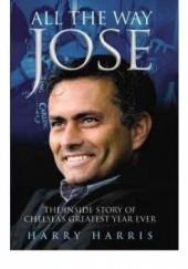 Okładka książki All the Way Jose Harry Harris