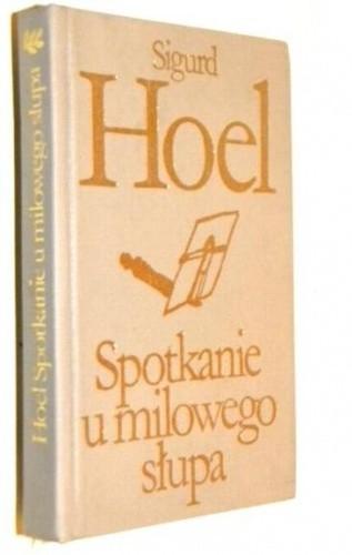 Okładka książki Spotkanie u milowego słupa Sigurd Hoel