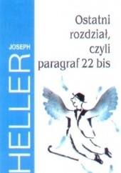 Okładka książki Ostatni rozdział, czyli paragraf 22 bis Joseph Heller