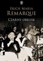 Okładka książki Czarny obelisk Erich Maria Remarque