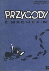 Okładka książki Przygody z Machefim Włodzimierz Wajnert