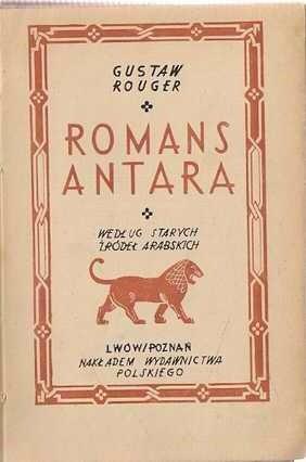 Okładka książki Romans Antara. Według starych źródeł arabskich Gustave Rouger