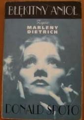 Okładka książki Błękitny anioł. Życie Marleny Dietrich Donald Spoto