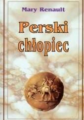 Okładka książki Perski chłopiec Mary Renault