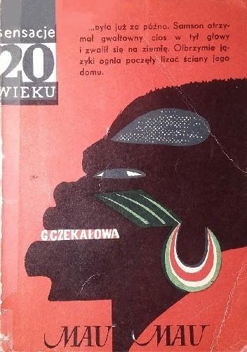 Okładka książki Mau Mau Genowefa Czekałowa