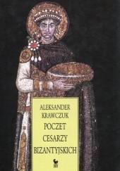 Okładka książki Poczet cesarzy bizantyjskich Aleksander Krawczuk