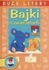 Okładka książki Bajki o zwierzętach Helena Bechlerowa