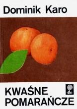 Okładka książki Kwaśne pomarańcze