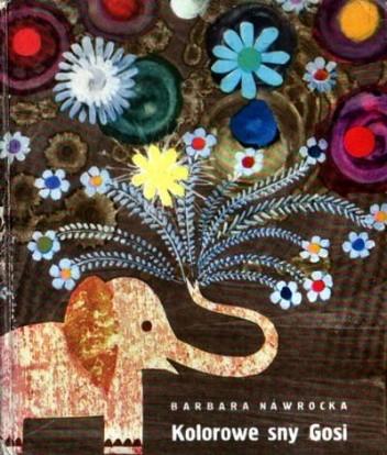 Okładka książki Kolorowe sny Gosi Barbara Nawrocka-Dońska