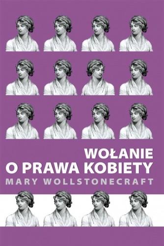 Okładka książki Wołanie o prawa kobiety Mary Wollstonecraft