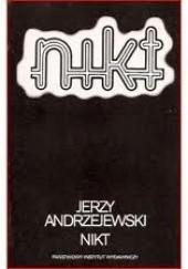 Okładka książki Nikt Jerzy Andrzejewski