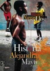 Okładka książki Historia Alejandra Mayty Mario Vargas Llosa