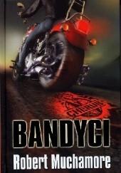 Okładka książki Bandyci Robert Muchamore