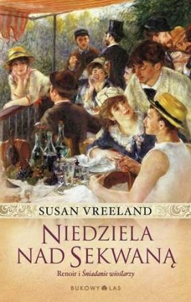 Okładka książki Niedziela nad Sekwaną Susan Vreeland