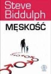 Okładka książki Męskość Steve Biddulph