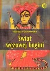 Okładka książki Świat wężowej bogini Barbara Grabowska