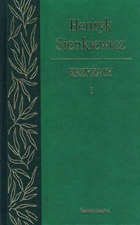 Okładka książki Krzyżacy. Tom 1. Henryk Sienkiewicz