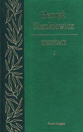 Okładka książki Krzyżacy. Tom 2. Henryk Sienkiewicz