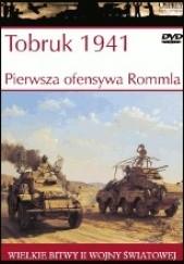Okładka książki Tobruk 1941. Pierwsza ofensywa Rommla