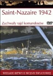 Okładka książki Saint-Nazaire 1942. Zuchwały rajd komandosów