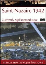 Okładka książki Saint-Nazaire 1942. Zuchwały rajd komandosów Ken Ford