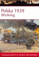 Okładka książki Polska 1939. Blitzkrieg Steven J. Zaloga