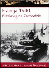 Okładka książki Francja 1940. Blitzkrieg na Zachodzie Alan Shepperd