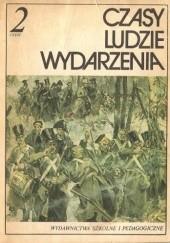 Okładka książki Czasy. Ludzie. Wydarzenia 2 Andrzej Syta,Janusz Adamski,Lech Chmiel