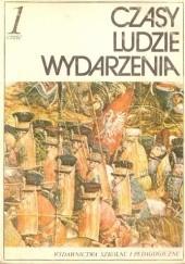 Okładka książki Czasy. Ludzie. Wydarzenia 1 Andrzej Syta,Janusz Adamski,Lech Chmiel