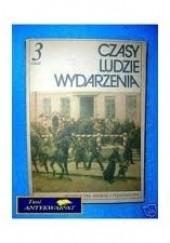 Okładka książki Czasy. Ludzie. Wydarzenia 3 Andrzej Syta,Janusz Adamski,Lech Chmiel