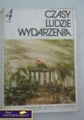 Okładka książki Czasy. Ludzie. Wydarzenia 4 Andrzej Syta,Janusz Adamski,Lech Chmiel