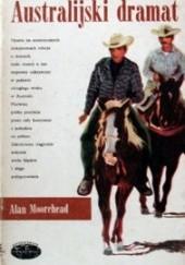 Okładka książki Australijski dramat Alan Moorehead