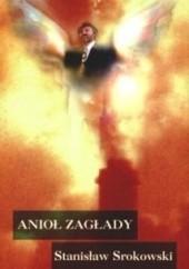 Okładka książki Anioł zagłady Stanisław Srokowski